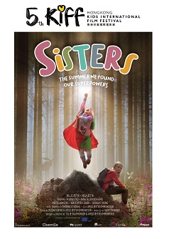 SISTERS: THE SUMMER WE FOUND OUR SUPERPOWERS(KIFF2021)
